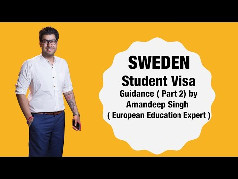 Sweden Student Visa Guidance( Part 1) by Amandeep Singh ( European Education Expert )
