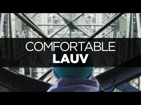 [LYRICS] Lauv - Comfortable