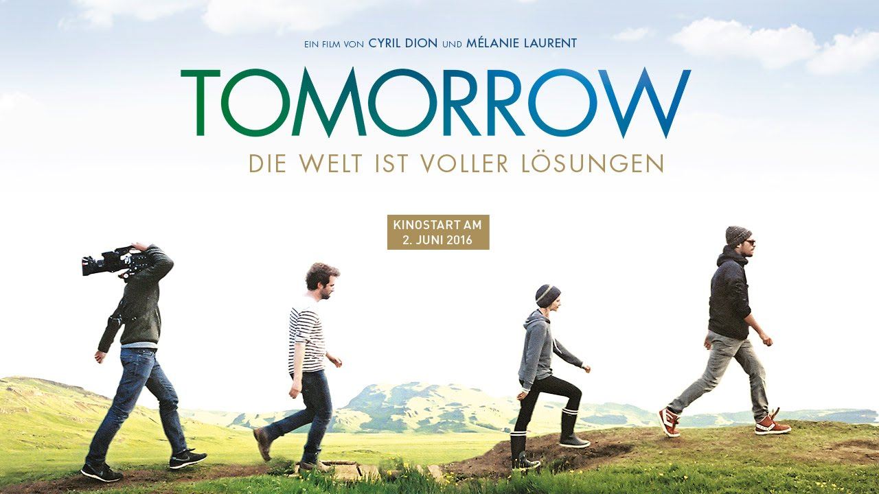 Tomorrow Der Film