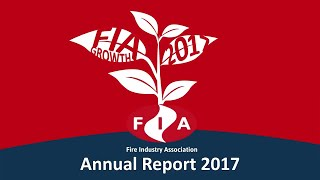 FIA Annual Report 2017 | Fire Industry Association | Video animation
