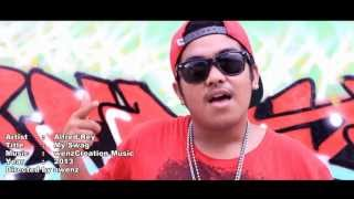 Alfred Rey | My Swag | Ofiicial Music Video