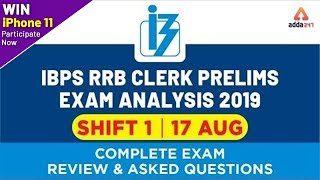 IBPS RRB Clerk Exam Analysis 2019 Prelims (17 Aug 2019, Shift 1) | Exam Review  😀