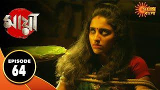 Maya - Episode 64   30th Oct 2019   Sun Bangla TV Serial   Bengali Serial