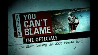 Top 5 Reasons You Can't Blame The Officials (2003 Fiesta Bowl)