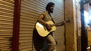 mere rashke qmar acousticaly on the street myself