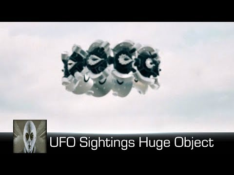 UFO Sightings Huge Object March 20th 2018