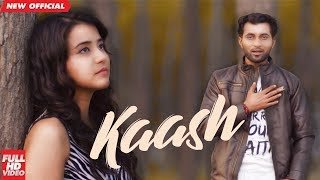 KAASH (FULL HD) | PREET PARRY  | LATEST PUNJABI SONGS 2018 | AMAR AUDIO