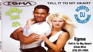Egma Tell It To My Heart Club Mix CD P 1995