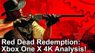 [4K] Red Dead Redemption on Xbox One X - The 4K Remaster You've Been Waiting For!
