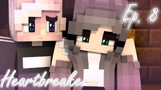 He Cares About Her | Heartbreaker [BeckVille High] S1 Ep. 8 (Minecraft Roleplay)
