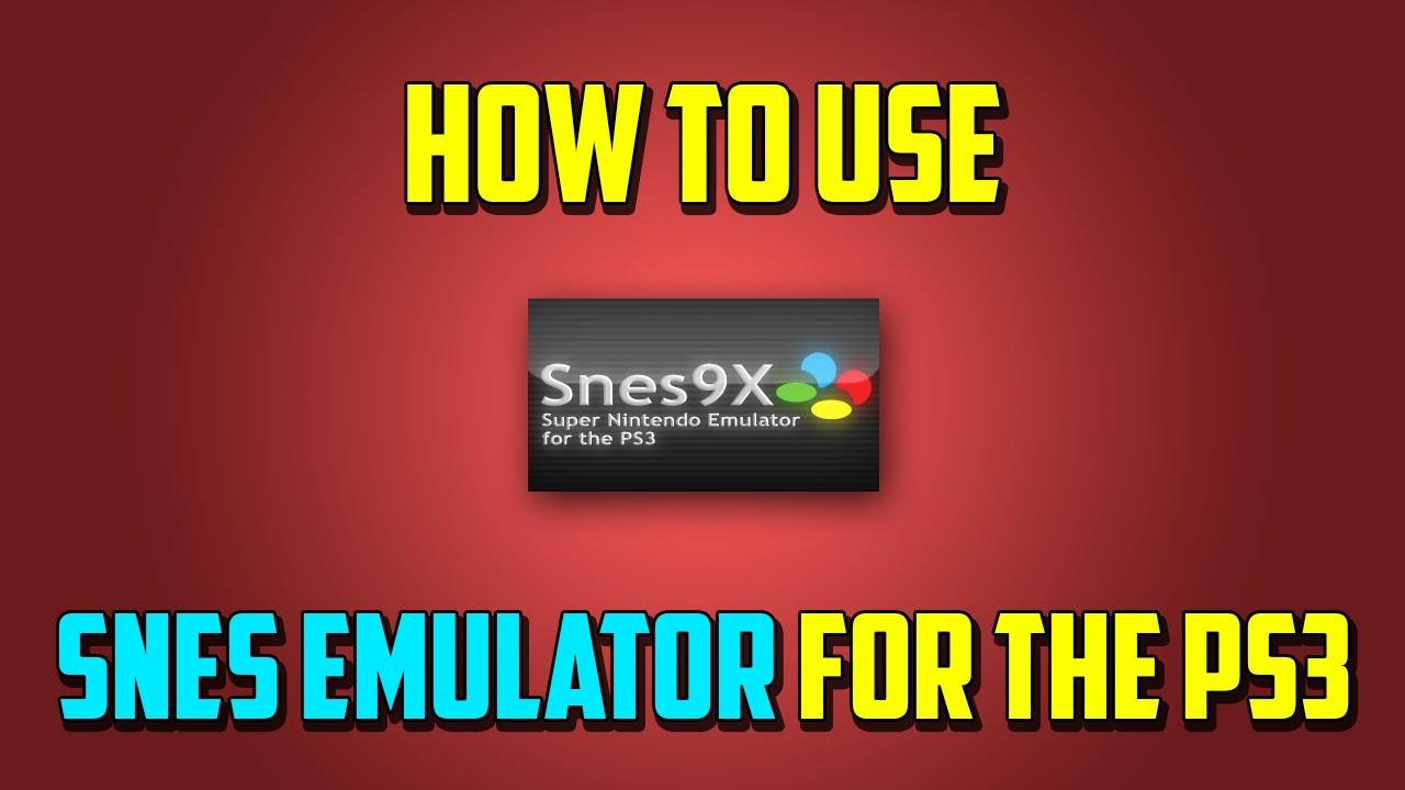 How to Use SNES Emulator for PS3! (HD) - YouTube