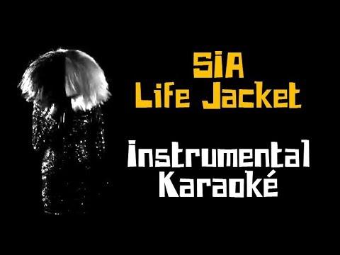 SIA - Life Jacket | Karaoké Instrumental ( Paroles/Lyrics )