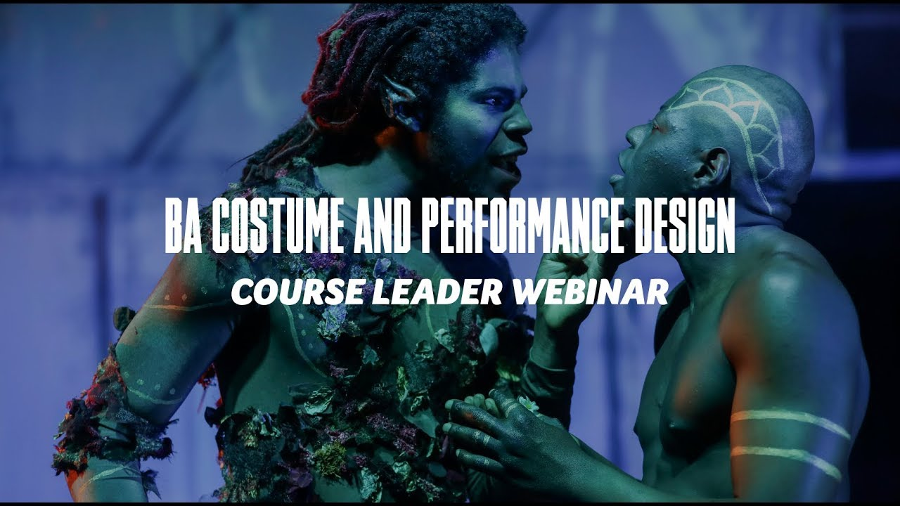 Course Webinar - BA Costume and Performance Design