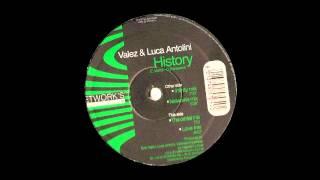 Valez & Luca Antolini - History (Infinity Mix)
