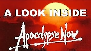 A Look Inside Apocalypse Now