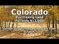 Buying Land in Colorado for only $12,000 - Our Journey :: Episode #1