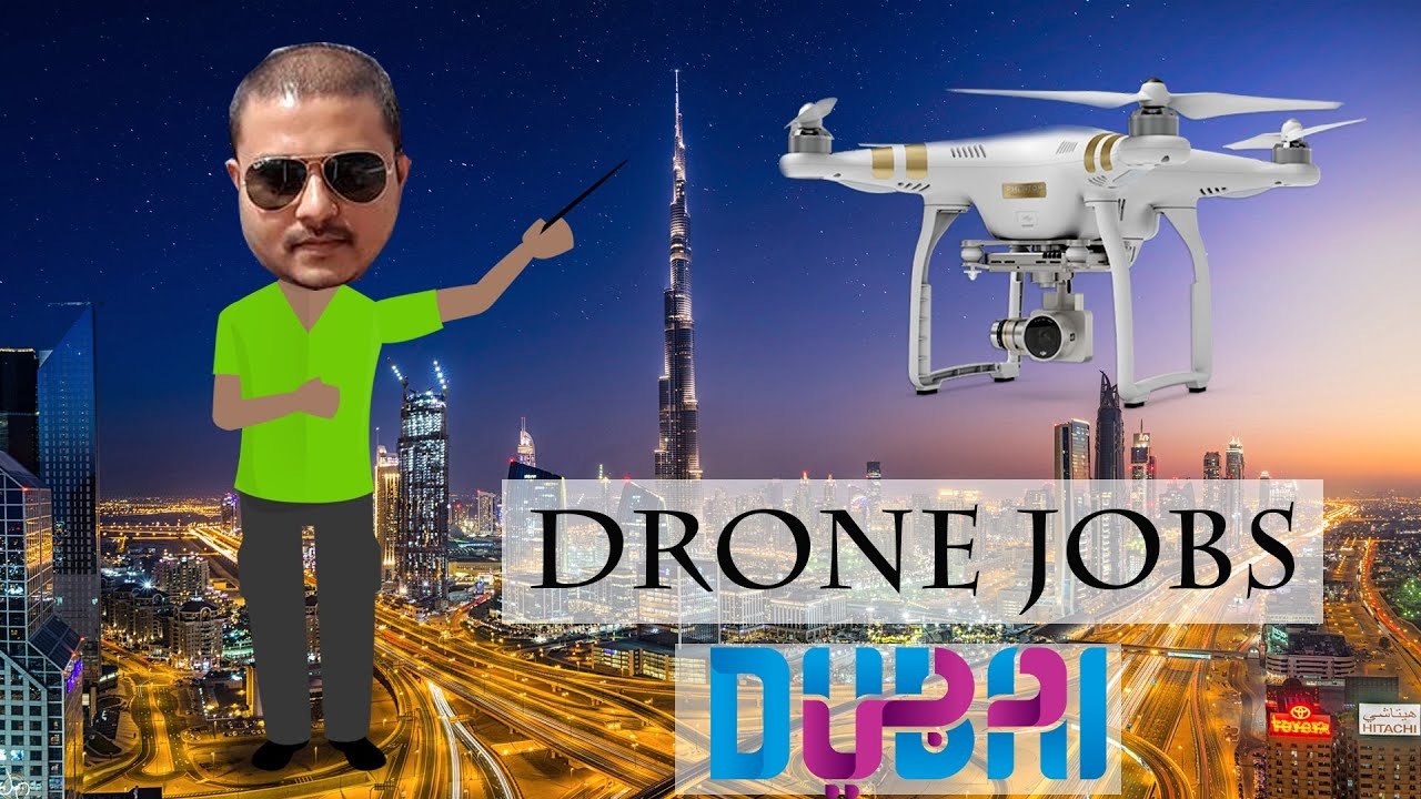 Drone Operator Jobs >> Drone Operator Jobs In Dubai Rules And Regulations Hindi Vlogs
