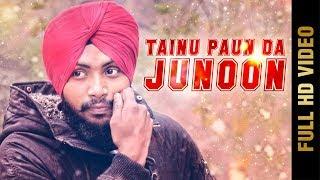 TAINU PAUN DA JUNOON (Full ) | DS CHAUHAN | Latest Punjabi Songs 2018 | AMAR AUDIO