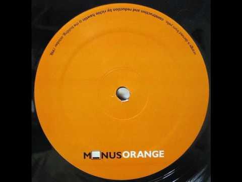 Richie Hawtin - Untitled A1 - Minus Orange EP - M_nus – M_NUS ORANGE