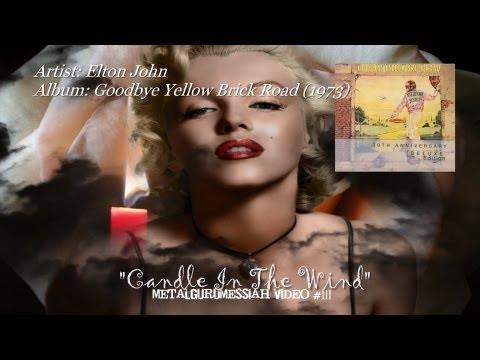 Candle In The Wind - Elton John (1973) Remastered Audio HD 1080p Video ~MetalGuruMessiah~