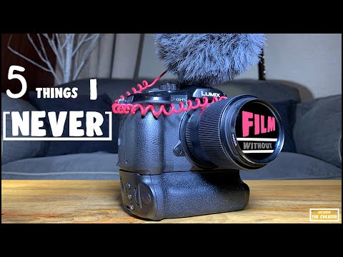5 Things I NEVER Film WITHOUT!