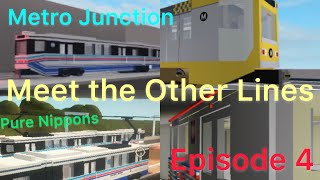 (ROBLOX) Forth Metro Junction (September 3rd-September 7th) Meet the Other Lines.
