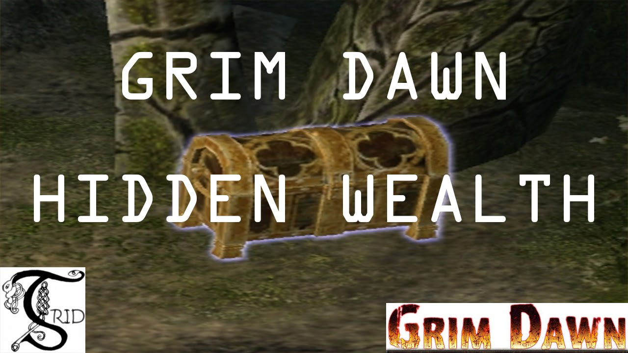 Hidden Wealth Grim Dawn