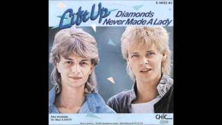 Diamonds Never Made A Lady - Lift Up 1985?