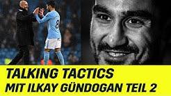 Talking Tactics: Ilkay Gündogan erklärt Pep Guadiolas Manchester City | UEFA Champions League