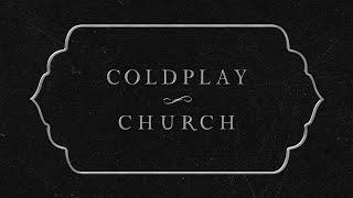 Coldplay   Church (lyric Video)