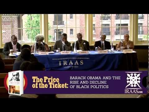 """The Price of The Ticket: Barack Obama & The Rise and Decline of Black Politics"" Discussion"