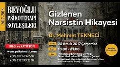 Dr. Mehmet Tekneci- Gizlenen Narsistin Hikayesi
