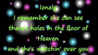 Holes In The Floor Of Heaven Steve Wariner Lyrics