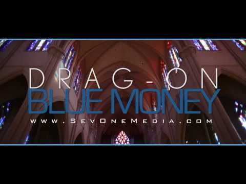 Drag-On - Blue Money [Label Submitted]