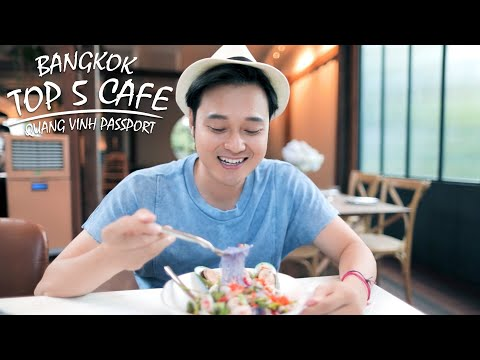 Quang Vinh Passport Ep 31 - Top 5 Quán Cafe Ở Bangkok
