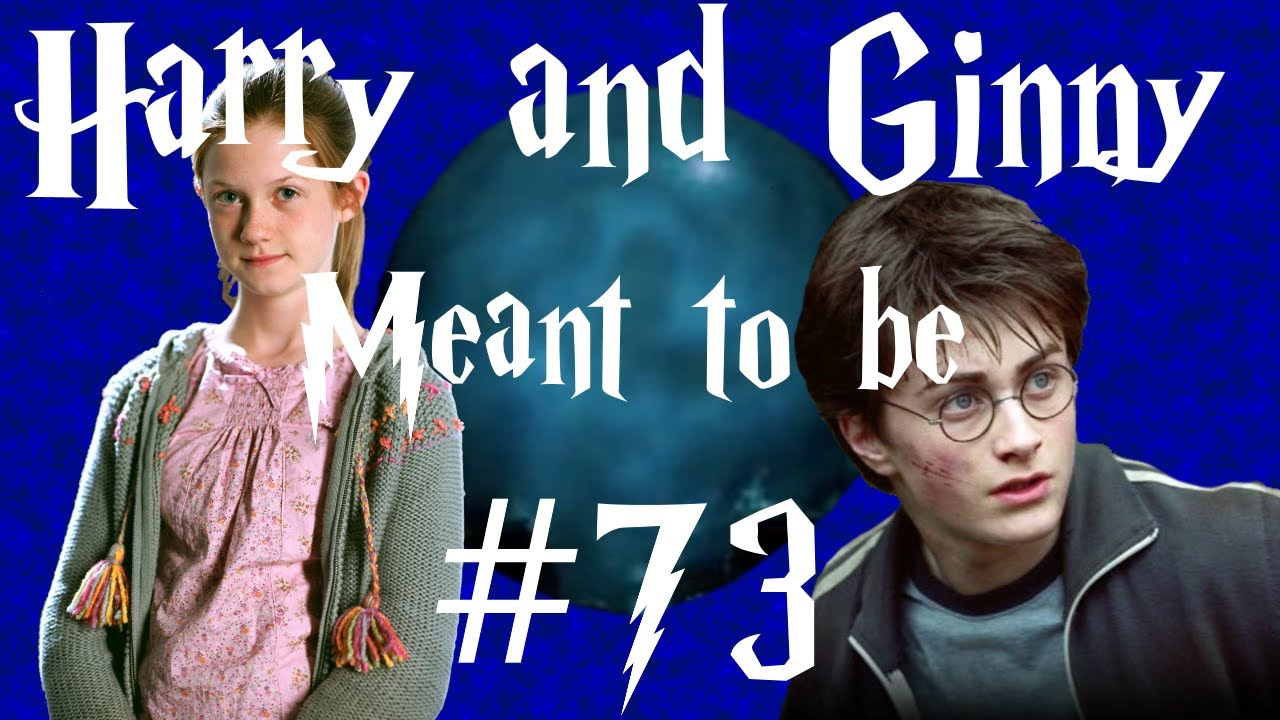 Harry and Ginny - Meant to be #73