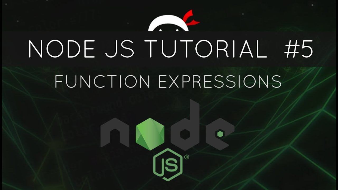 Node JS Tutorial for Beginners #5 - Function Expressions