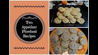 Sausage Pinwheels & Mushroom Pinwheels - Two Appetizer Recipes