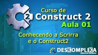 Construct 2 - Como criar Jogos para Android - Aula 02 - Conhecendo a Engine - desKompliKa