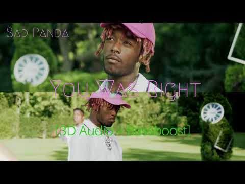 [3D Audio] Lil Uzi Vert - You Was Right (Use Headphones)