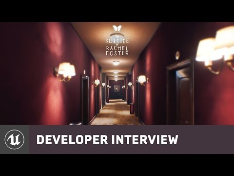 The Suicide of Rachel Foster | E3 2019 Developer Interview | Unreal Engine