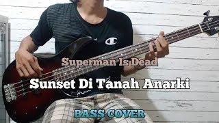 Download lagu Bass COVER Sunset Di Tanah Anarki Superman Is Dead MP3
