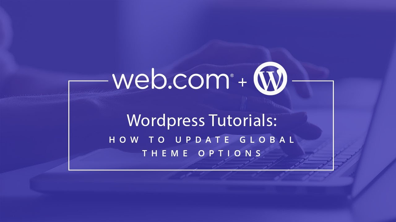 Wordpress Tutorial How To Update Global Theme Options Youtube