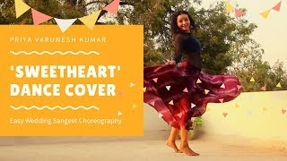 Sweetheart (Kedarnath) Easy Wedding Sangeet Choreography - Piah Dance Company