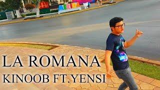 La Romana-Bad bunny ft. El Alfa Cover Kinoob ft. Yensy