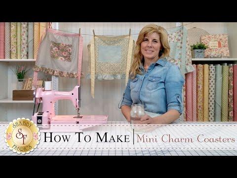Country Kitchen Mini Charm Coasters   with Jennifer Bosworth of Shabby Fabrics