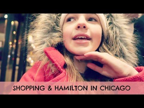 Chicago Trip Shopping & Hamilton   Hotel Trip