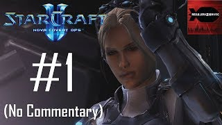 StarCraft 2: Nova Covert Ops - Campaign Playthrough Part 1 (No commentary, Mission 1)