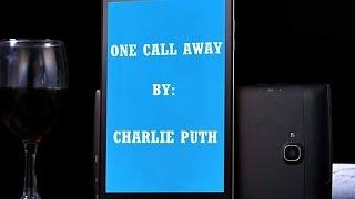 ONE CALL AWAY - (Lyrics)