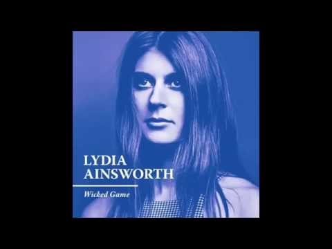 Lydia Ainsworth  Wicked Game